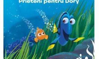 Pret Carte In cautarea lui Dory: Prieteni pentru Dory. 32 de planse de colorat