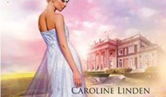 Pret Carte Iubiri si scandaluri – Caroline Linden