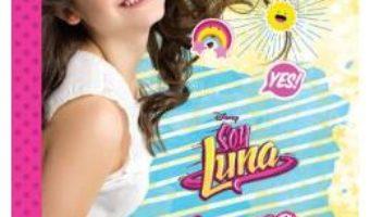 Cartea Disney: Soy Luna – Agenda mea de scoala (download, pret, reducere)
