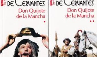 Pret Carte Don Quijote de la Mancha vol.1+2 – Miguel de Cervantes