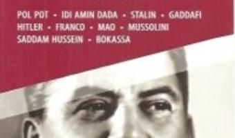 Pret Carte Copilaria dictatorilor – Veronique Chalmet