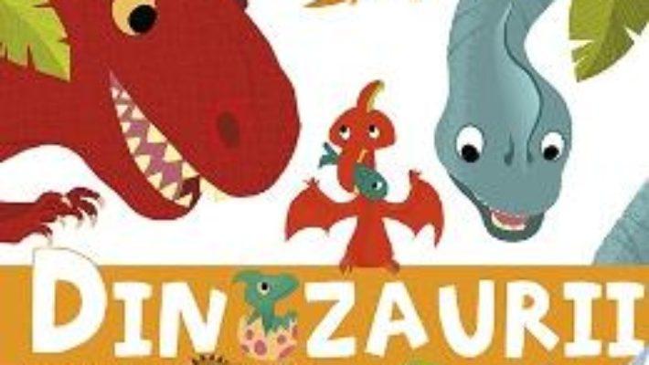 Pret Carte Larousse. Enciclopedia celor mici – Dinozaurii