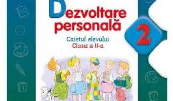 Pret Carte Dezvoltare personala cls 2 caiet ed.2016 – Gabriela Barbulescu, Angelica Sima