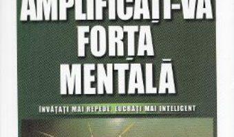 Pret Carte Amplificati-va forta mentala – Bill Lucas