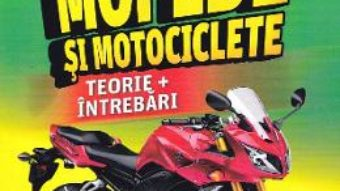 Cartea Mopede si motociclete. Ed. 2020 – Marius Stanculescu (download, pret, reducere)