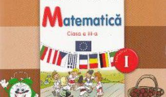 Pret Carte Matematica – Clasa a 3-a. Sem. 1 – Manual + CD – Gabriela Barbulescu, Olguta Calin, Doina Cindea, Elena Niculae