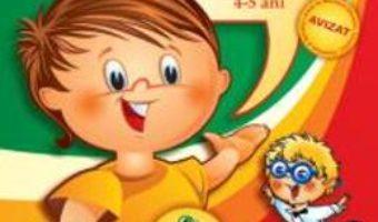 Cartea Hai in lumea lui Vorbarici! Limba si comunicare grupa mijlocie 4-5 ani – Dorina Telea (download, pret, reducere)