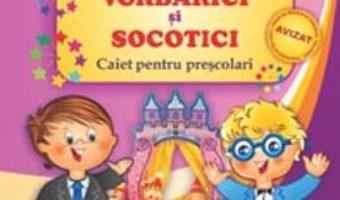 Pret Carte In societate cu Vorbarici si Socotici – Dorina Telea, Livia Andreescu