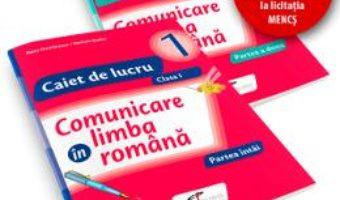 Pret Carte Set caiet Comunicare in limba romana cls 1 partea I+partea II – Iliana Dumitrescu