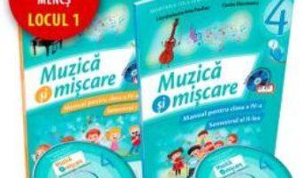 Pret Carte Muzica si miscare cls 4 sem.1+2 + CD – Lacramioara-Ana Pauliuc