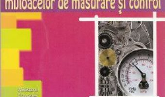 Pret Carte Subansambluri specifice mijloacelor se masurare si control – Clasa a 12-a – Manual – Aurel Ciocirlea-Vasilescu