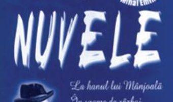 Pret Carte Nuvele – M. Eminescu, I.L. Caragiale