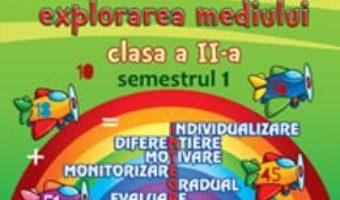 Pret Carte Portofoliul elevului: Matematica si explorarea mediului cls 2 semestrul 1 – Elena Nica