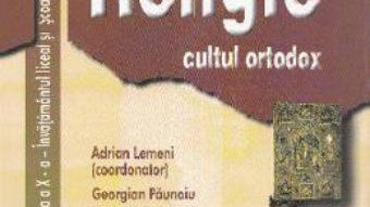 Cartea Religie. Cultul Ortodox – Clasa 10 – Manual – Adrian Lemeni, Georgian Paunoiu, Silviu Tudose (download, pret, reducere)
