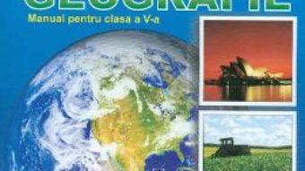 Pret Carte Geografie – Clasa 5 – Manual – Jana Ionascu, Dan Dumitru