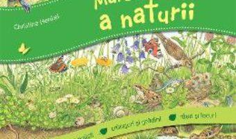 Cartea Marea carte a naturii – Christine Henkel (download, pret, reducere)