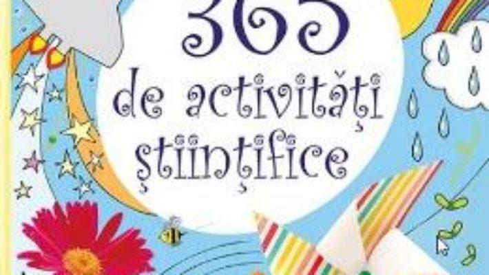 Cartea 365 de activitati stiintifice si distractive (download, pret, reducere)