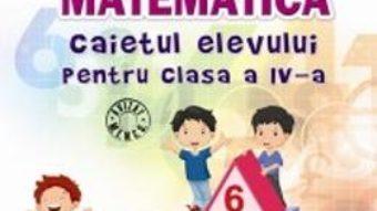 Pret Carte Matematica cls 4 – Caiet – Rodica Chiran, Mihaela-Ada Radu