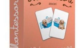 Cartea Montessori – Asocieri: Notiuni opuse (download, pret, reducere)