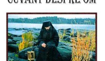 Cartea Cuvant despre om – Sfantul Ignatie Briancianinov (download, pret, reducere)