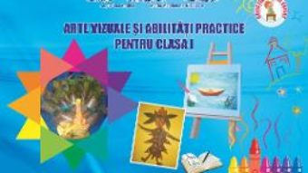 Pret Carte Arte vizuale si abilitati practice – Clasa 1 – Adina Grigore, Cristina Ipate-Toma, Claudia Negritoiu