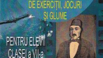 Pret Carte Culegere de texte literare si nonliterare, de exercitii, jocuri si glume cls 7 – Corneliu Craciun
