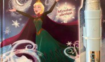 Pret Carte Disney Regatul de gheata – Canta cu Elsa!
