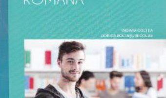 Pret Carte Limba si literatura romana cls 10 caiet – Mioara Coltea, Dorica Boltasu Nicolae