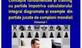 Pret Carte Manual de sah si management sistemic stiintific vol.1 – Constantin Mihaescu