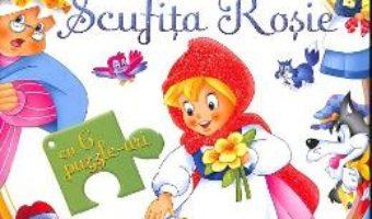 Cartea Scufita Rosie. Carte cu puzzle (download, pret, reducere)