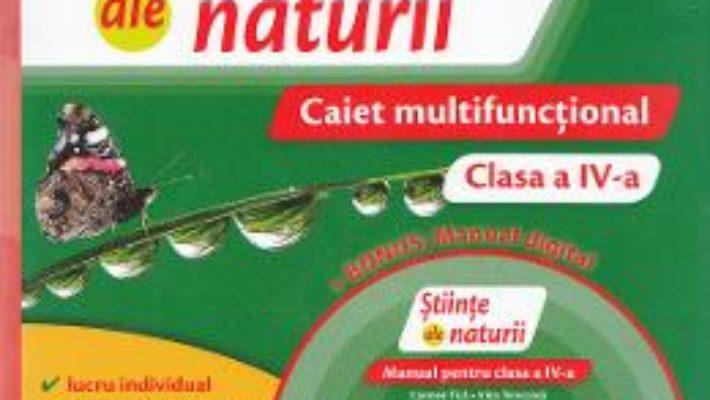 Pret Carte Stiinte ale naturii – Clasa a 4-a – Caiet multifunctional + CD – Carmen Tica, Irina Terecoasa
