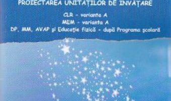 Pret Carte Planificarea calendaristica cls 2 varianta A proiectarea unitatilor de invatamant