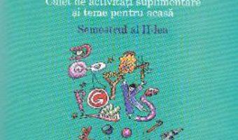 Pret Carte Comunicare in limba romana cls 2 caiet sem.2 – Sofia Dobra