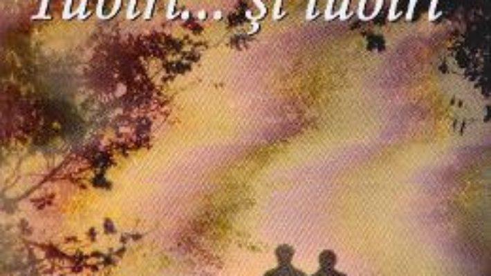 Cartea Iubiri… si iubiri – Silvia Katz Ianasi (download, pret, reducere)