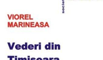 Pret Carte Vederi din Timisoara – Viorel Marineasa