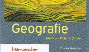 Pret Carte Memorator de geografie – Clasa 12 – Cristina Moldovan