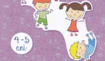 Cartea 4-5 ani Grupa mijlocie domeniul Om si societate – Irina Curelea (download, pret, reducere)