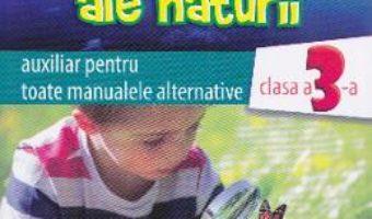 Pret Carte Stiinte ale naturii cls 3 auxiliar – Georgeta Manole-Stefanescu