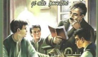 Pret Carte Domnu Trandafir si alte povestiri – Mihail Sadoveanu