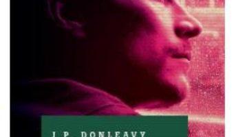 Pret Carte Roscovanul – J.P. Donleavy