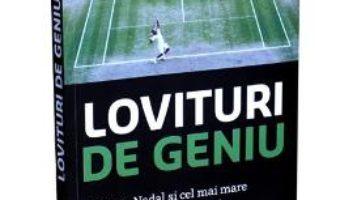 Pret Carte Lovituri de geniu – L. Jon Wertheim