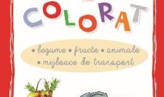 Pret Carte Cartea mea de colorat: Legume, Fructe, Animale, Mijloace de transport