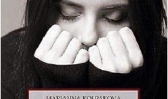Pret Carte Depasirea anxietatii – Marianna Kolpakova