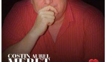 Cartea Trei – Costin Aurel Meret (download, pret, reducere)