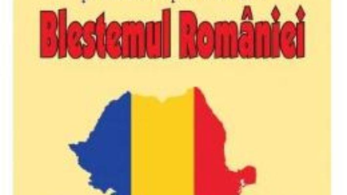 Pret Carte Blestemul Romaniei. Guvernarile corupte, partidele parazitare – Nicolae Gheorghiu