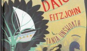 Pret Carte Viata secreta a lui Daisy Fitzjohn – Tania Unsworth