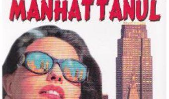 Pret Carte Voi cuceri Manhattanul – Judith Krantz