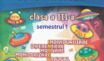 Pret Carte Portofoliul elevului: Matematica – Clasa a 3-a. Semestrul 1 – Elena Nica, Diana Serban
