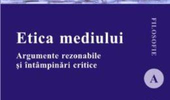 Pret Carte Etica mediului – Constantin Stoenescu