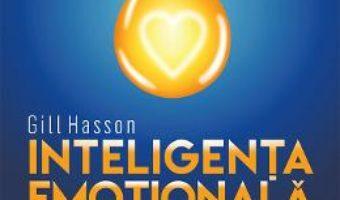 Pret Carte Inteligenta emotionala – Gill Jasson